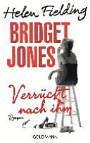 Bridget Jones   Verr  ckt nach ihm PDF
