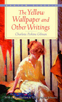 The Yellow Wallpaper and Other Writings PDF