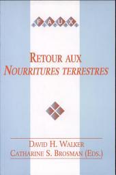 """Retour aux """"Nourritures terrestres"""": actes du colloque de Sheffield 20-22 mars 1997"""