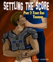 Settling the Score -- Part 7: Tight End Training (gay jock coach domination erotica)