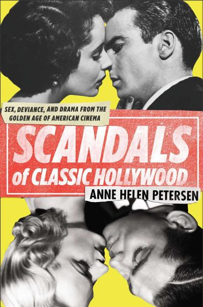 Download Scandals of Classic Hollywood Book