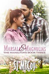 Marsala and Magnolias