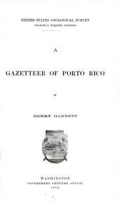 A gazetteer of Porto Rico