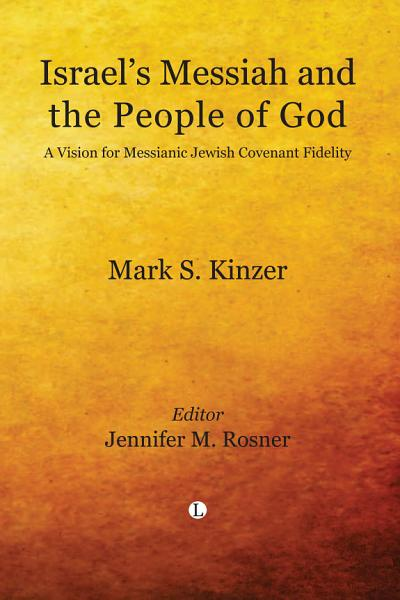 Israel's Messiah and the People of God