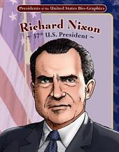 Richard Nixon: 37th U.S. President