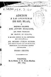 Aventuras de Gil Blas de Santillana: robadas a España y adoptadas en Francia por Le Sage