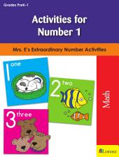 Activities for Number 1: Mrs. E's Extraordinary Number Activities