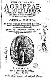 Henrici Cornelii Agrippae, ab Nettesheym... Opera omnia in duos tomos concinne digesta... quibus... accessit Ars Notoria...
