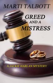 Greed and a Mistress: An M.T. Romance
