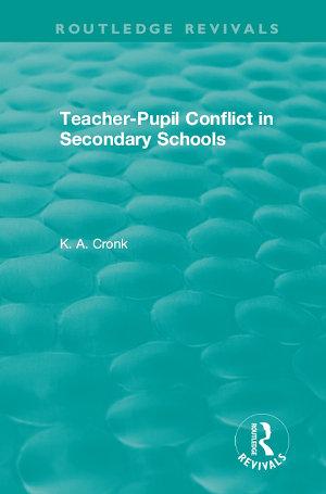 Teacher-Pupil Conflict in Secondary Schools (1987)