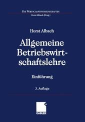 Allgemeine Betriebswirtschaftslehre: Einführung, Ausgabe 3