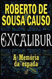 Excalibur - A memória da espada