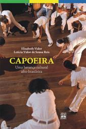 CAPOEIRA: Uma heranca cultural afro-brasileira