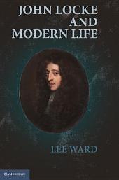 John Locke and Modern Life