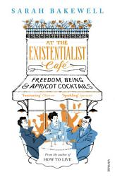 At The Existentialist Caf  Book PDF