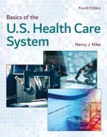 Basics of the U S  Health Care System PDF