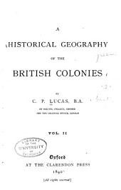 A Historical Geography of the British Colonies: The West Indies