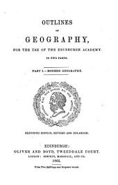 Outlines of geography, for the use of the Edinburgh academy