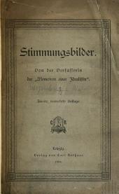 """Stimmungsbilder: von der verfasserin der """"Memoiren einer idealisten."""""""
