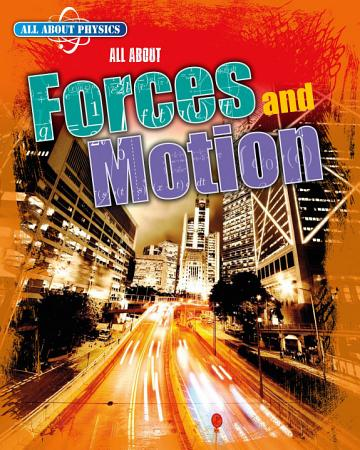All about Forces and Motion PDF