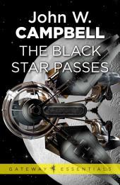 The Black Star Passes: Arcot, Wade and Morey, Book 1