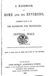 A Handbook of Rome and its Environs; forming part II. of the Handbook for Travellers in Central Italy. Fifth edition [of the work originally written by Octavian Blewitt], carefully revised on the spot, and considerably enlarged, etc