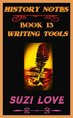 Writing Tools History Notes Book 13 PDF