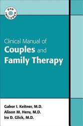 Clinical Manual Of Couples And Family Therapy Book PDF