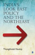 India   s Look East Policy and the Northeast PDF
