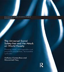 The Universal Social Safety Net And The Attack On World Poverty Book PDF