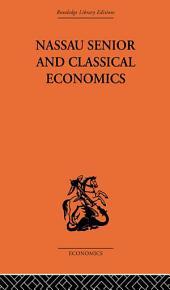 Nassau Senior and Classical Economics