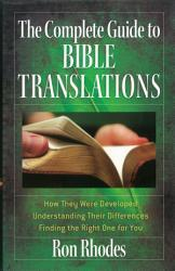 The Complete Guide To Bible Translations Book PDF