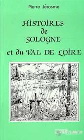 Histoire de Sologne et du Val de Loire