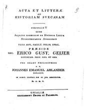 Acta et litterae ad historiam suecanam: Volume 5