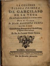 La célebre écloga primera de Garcilaso de la Vega: con su traduccion italiana en el mismo metro