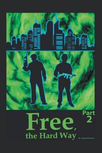 Free the Hard Way Book