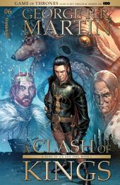 George R. R. Martin's A Clash Of Kings: The Comic Book #6