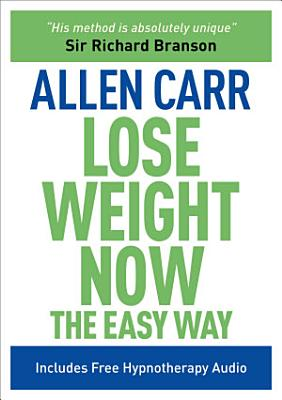Lose Weight Now The Easy Way PDF