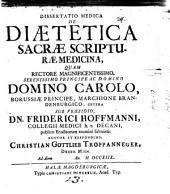 Diss. med. de diaetetica s. scripturae medicina
