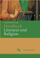 Handbuch Literatur und Religion PDF