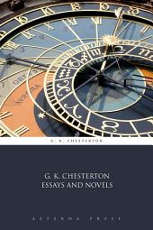 G. K. Chesterton Essays and Novels