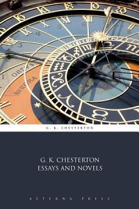 G  K  Chesterton Essays and Novels PDF
