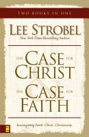 Case for Christ Case for Faith Compilation PDF