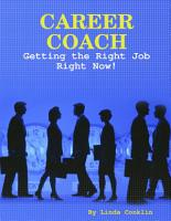 Career Coach   Getting The Right Job Right Now  PDF