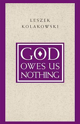 God Owes Us Nothing