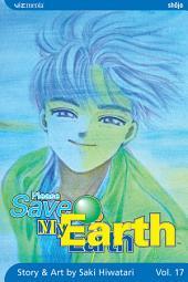 Please Save My Earth: Volume 17