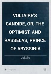 Voltaire's Candide or The optimist [in tr.] and Rasselas prince of Abyssinia by S. Johnson