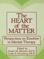 The Heart Of The Matter: Perspectives On Emotion In Marital