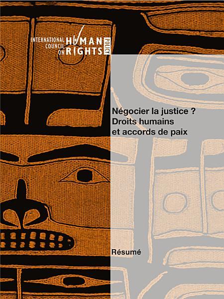 Negocier La Justice Droits Humains Et Accords De Paix Resume