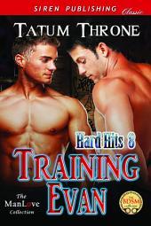 Training Evan [Hard Hits 8]